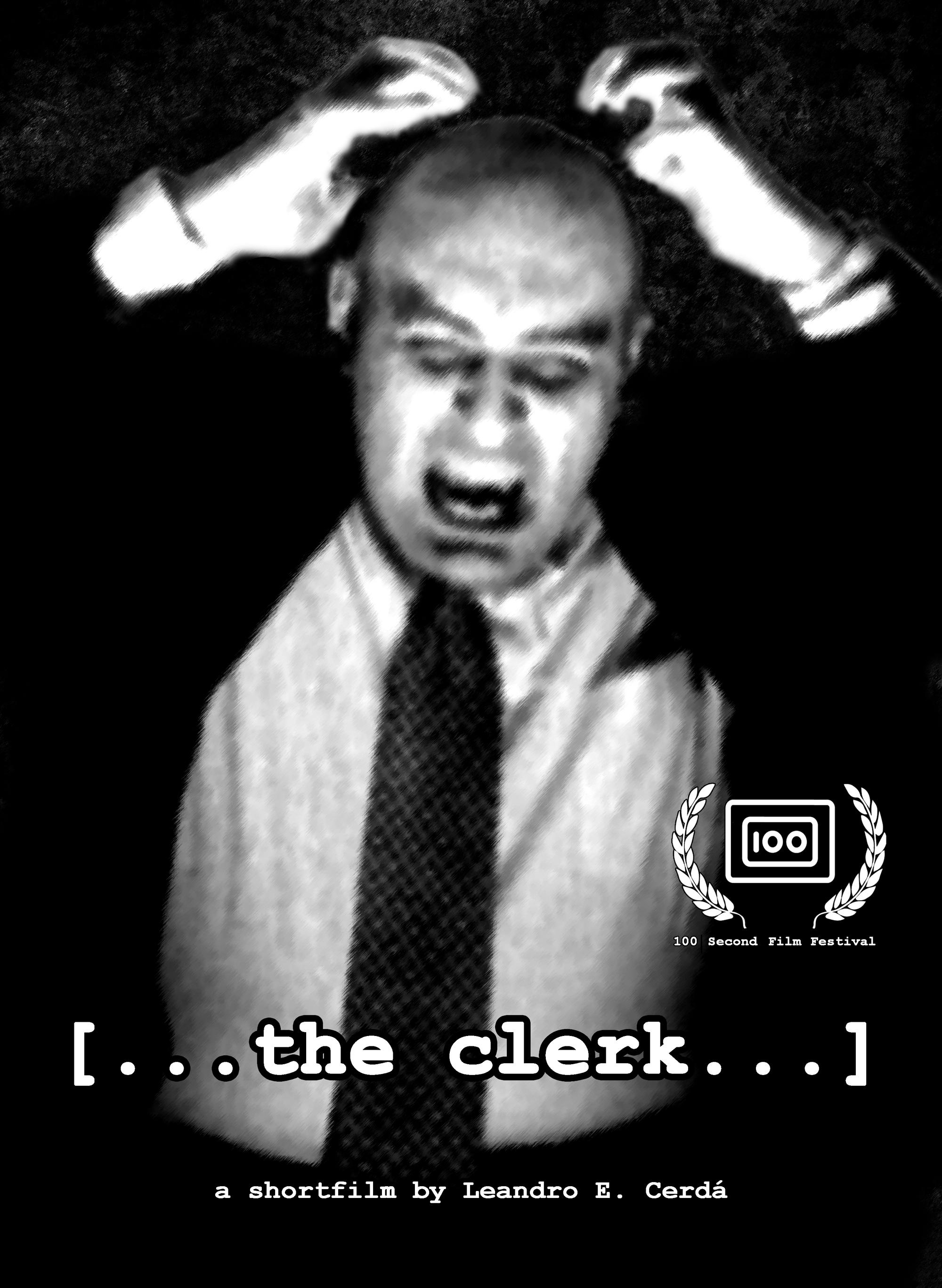 The Clerk - Poster - 100 second film festival